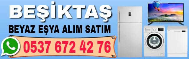 Beşiktaş İkinci El Beyaz Eşya Alan Yerler 1